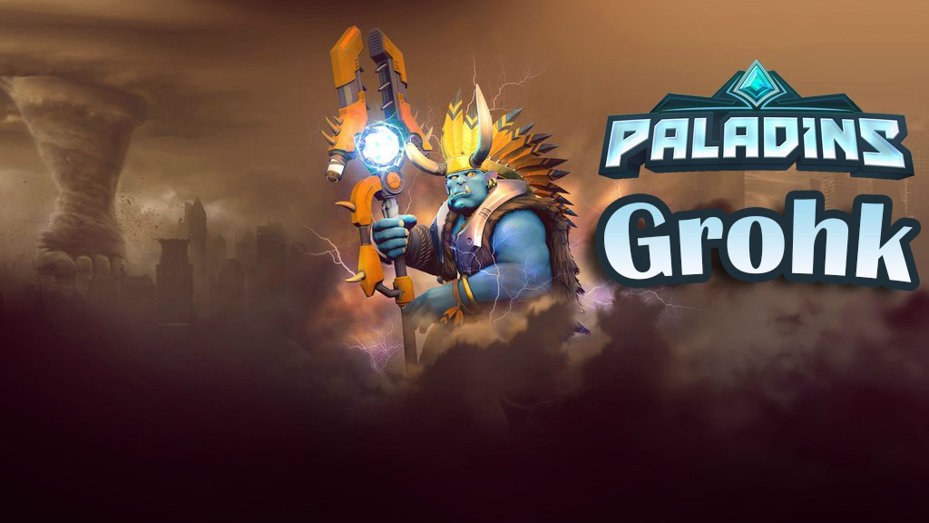 Paladins — гайд-билд на Грохка