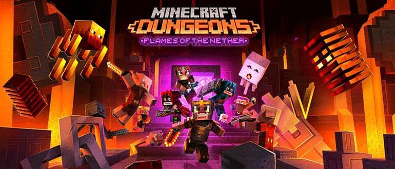 Flames of the Nether – новое дополнение для Minecraft Dungeons